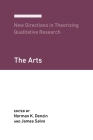 New Directions in Theorizing Qualitative Research: The Arts Cover Image