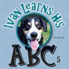 Ivan the Entlebucher Mountain Dog: Learns His ABCs Cover Image