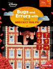 Bugs and Errors with Wreck-It Ralph (Disney Coding Adventures) Cover Image