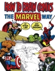 How To Draw Comics The Marvel Way Cover Image