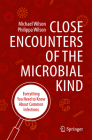 Close Encounters of the Microbial Kind: Everything You Need to Know about Common Infections Cover Image