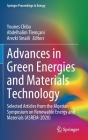Advances in Green Energies and Materials Technology: Selected Articles from the Algerian Symposium on Renewable Energy and Materials (Asrem-2020) (Springer Proceedings in Energy) Cover Image