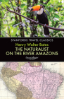 The Naturalist on the River Amazons (Stanfords Travel Classics) Cover Image