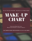 Make-Up Chart: A Professional Make-Up Practice Workbook for Make-Up Artists & Beauty Students. A4 LARGE SIZE Pages With Notes 17.5 x Cover Image
