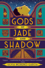 Gods of Jade and Shadow Cover Image