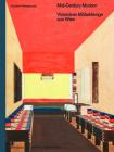 Mid-Century Modern - Visionäres Möbeldesign Aus Wien Cover Image
