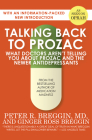 Talking Back to Prozac: What Doctors Aren't Telling You about Prozac and the Newer Antidepressants Cover Image