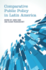 Comparative Public Policy in Latin America (Studies in Comparative Political Economy and Public Policy) Cover Image