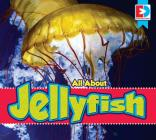 All about Jellyfish (Eyediscover) Cover Image
