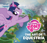 My Little Pony: The Art of Equestria Cover Image