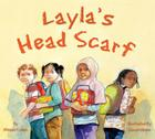 Layla's Head Scarf (We Love First Grade!) Cover Image