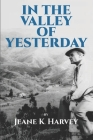 In The Valley of Yesterday Cover Image