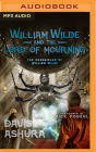 William Wilde and the Lord of Mourning (Chronicles of William Wilde #5) Cover Image
