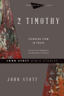 2 Timothy: Standing Firm in Truth (John Stott Bible Studies) Cover Image