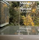 Houses: Modern Natural/Natural Modern Cover Image