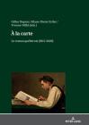 a la Carte.: Le Roman Québécois (2015-2020) Cover Image