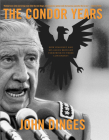 The Condor Years: How Pinochet and His Allies Brought Terrorism to Three Continents Cover Image