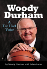 Woody Durham: A Tar Heel Voice Cover Image