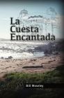 La Cuesta Encantada Cover Image