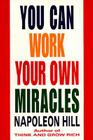 You Can Work Your Own Miracles Cover Image