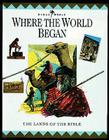 Where the World Began: The Lands of the Bible (Bible World) Cover Image