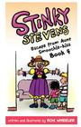 Stinky Stevens: Escape from Aunt Smoochie-Kiss (Book 4) Cover Image