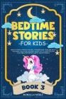 Bedtime Stories for Kids: Meditations Stories for Kids, Children and Toddlers with Unicorns. Help Your Children Asleep. Go to Sleep Feeling Calm Cover Image