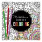Meditations Through Coloring Cover Image