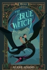 The Blue Witch: The Witches of Orkney, Book One Cover Image