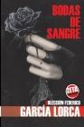 Bodas de Sangre: Colección Federico Garcia Lorca Cover Image