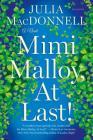 Mimi Malloy, At Last!: A Novel Cover Image