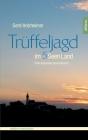 Trüffeljagd im Fünfseenland: Eine kulturelle Spurensuche Cover Image