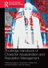 Routledge Handbook of Character Assassination and Reputation Management Cover Image