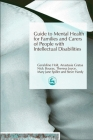 Guide to Mental Health for Families and Carers of People with Intellectual Disabilities Cover Image