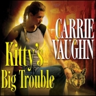 Kitty's Big Trouble (Kitty Norville #9) Cover Image