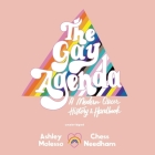 The Gay Agenda: A Modern Queer History & Handbook Cover Image
