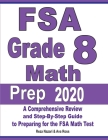 FSA Grade 8 Math Prep 2020: A Comprehensive Review and Step-By-Step Guide to Preparing for the FSA Math Test Cover Image