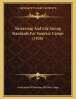Swimming And Life Saving Standards For Summer Camps (1920) Cover Image