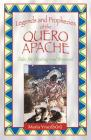 Legends and Prophecies of the Quero Apache: Tales for Healing and Renewal Cover Image