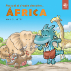 Pascual el dragón descubre África (Pascual el dragón descubre el mundo) Cover Image