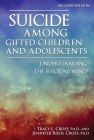 Suicide Among Gifted Children and Adolescents: Understanding the Suicidal Mind Cover Image