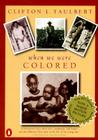 Once Upon a Time When We Were Colored: Tie In Edition Cover Image