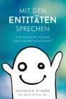 Mit Den Entitäten Sprechen - Talk to The Entities - German Cover Image