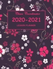 Chaos Coordinator 2020-2021 Lesson Planner: Planner and Notebook for teachers . A special floral cover and inspirational quotes for teachers. 144 page Cover Image