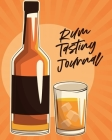 Rum Tasting Journal: Beverage Proof Liqueur Grog Aromatic Cover Image
