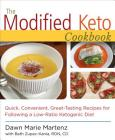 The Modified Keto Cookbook: Quick, Convenient Great-Tasting Recipes Cover Image