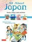 All about Japan: Stories, Songs, Crafts and More Cover Image
