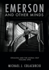 Emerson and Other Minds: Idealism and the Moral Self Cover Image