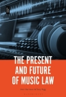 The Present and Future of Music Law Cover Image