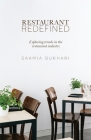 Restaurant Redefined: Exploring Trends in the Restaurant Industry Cover Image